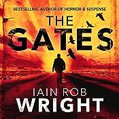 The Gates: An Apocalyptic Horror Novel | Iain Rob Wright