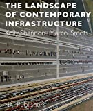 img - for The Landscape of Contemporary Infrastructure book / textbook / text book