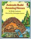 Animals Build Amazing Homes