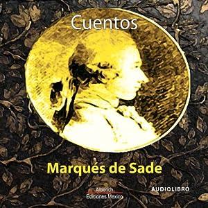 Cuentos del Marques de Sade [Tales of the Marquis de Sade] Audiobook