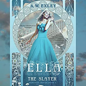 Ella, the Slayer Hörbuch