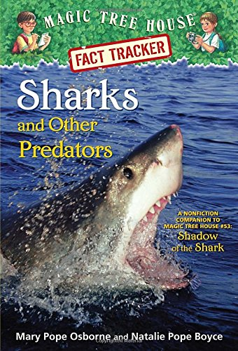Magic Tree House Fact Tracker #32: Sharks and Other Predators: A Nonfiction Companion to Magic Tree House #53: Shadow of the Shark (A Stepping Stone Book(TM)) PDF