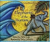 Elephants of the Tsunami [Hardcover]