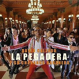 Amazon.com: La Pegadera: David Calzado & Charanga Habanera