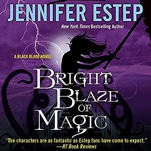 Bright Blaze of Magic Audiobook
