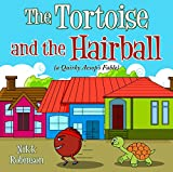 The Tortoise and the Hairball (Quirky Aesop's Fables)