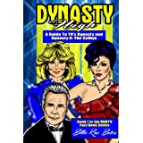 "Dynasty High: A guide to TV's ""Dynasty"" ~ Billie Rae Bates"