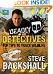 Deadly Detectives: Top Tips to Track...