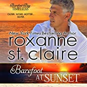 Barefoot at Sunset: Barefoot Bay Timeless, Book 1   Roxanne St. Claire
