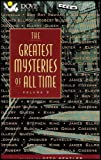 img - for The Greatest Mysteries of All Time - Volume 3 (Finest Short Mystery Fiction By the Most Acclaimed Writers) [4 Audio Cassettes/6 Hrs.] COMPLETE AND UNABRIDGED book / textbook / text book