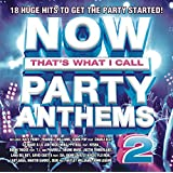 Now Party Anthems 2
