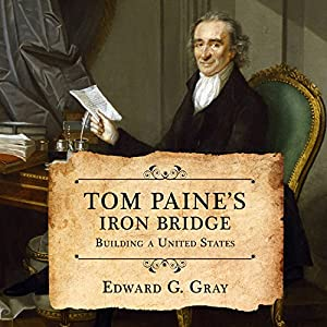 Tom Paine's Iron Bridge Audiobook