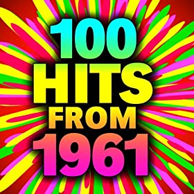 100 Hits From 1961