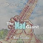 The Mad Giant: Shioni of Sheba, Book 3 | Marc Secchia