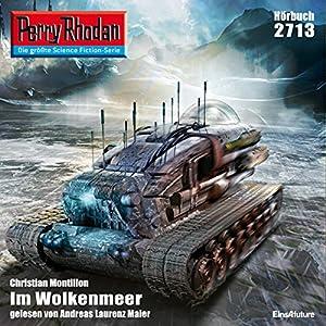 Im Wolkenmeer (Perry Rhodan 2713) Hörbuch