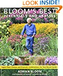 Bloom's Best Perennials and Grasses:...
