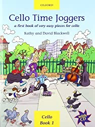 Cello Time Joggers + CD: A first book of very easy pieces for cello by Blackwell, Kathy, Blackwell, David (2002) Sheet music