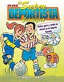 El Super Deportista Cientifico / Sports Science: Anota, gana y rompe un record en tu deporte favorito/ Note, gain and break the record of your favorite sport (Spanish Edition)