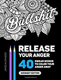 Release Your Anger: Midnight Edition: An Adult Coloring Book with 40 Swear Words to Color and Relax (print edition)