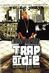 Raw Report: Young Jeezy