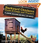 Backyard Chickens' Guide to Coops and...