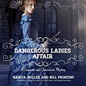 The Dangerous Ladies Affair: A Carpenter and Quincannon Mystery, Book 5 | Marcia Muller, Bill Pronzini