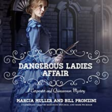 The Dangerous Ladies Affair: A Carpenter and Quincannon Mystery, Book 5 Audiobook by Marcia Muller, Bill Pronzini Narrated by Meredith Mitchell, Mark Peckham