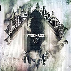 Cypress Hill - Cypress Rusko (CypressxRusko)