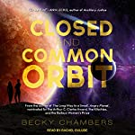 A Closed and Common Orbit: Wayfarers Series, Book 2 | Becky Chambers