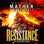 Resistance: Nomad, Book 3 | Matthew Mather,Lucas Bale