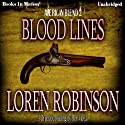 Blood Lines: American Blend, Book 2 (       UNABRIDGED) by Loren Robinson Narrated by Ron Varela