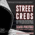 StreetCreds: Second Edition (       UNABRIDGED) by Zach Fortier Narrated by Steven Bateman