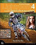 The Adobe Photoshop Lightroom 4 Book for Digital Photographers (The Adobe Photoshop Lightroom CC)