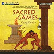 Sacred Games: A Mystery of Ancient Greece | Gary Corby