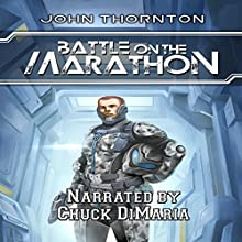 Battle on the Marathon Audiobook by John Thornton Narrated by Chuck DiMaria