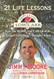 Image of 21 Life Lessons From Livin&amp;#039; La Vida Low-Carb: How The Healthy Low-Carb Lifestyle Changed Everything I Thought I Knew