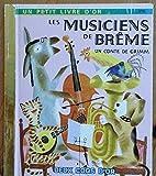 img - for Les Musiciens de Breme: Un Conte de Grimm (Un Petit Livre d'Or - A Little Golden Book) book / textbook / text book