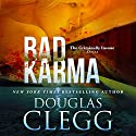 Bad Karma Audiobook by Douglas Clegg Narrated by Liz Thompson