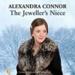 The Jeweller's Niece | Alexandra Connor