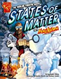 img - for The Solid Truth about States of Matter with Max Axiom, Super Scientist (Graphic Science) book / textbook / text book