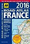 AA Road Atlas France 2016 (Road Atlas)