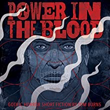 Power in the Blood (       UNABRIDGED) by Tom Burns Narrated by Kenneth Turner