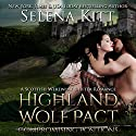 Highland Wolf Pact: Compromising Positions: A Scottish Werewolf Shifter Romance (       UNABRIDGED) by Selena Kitt Narrated by Dave Gillies
