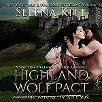 Highland Wolf Pact: Compromising Positions: A Scottish Werewolf Shifter Romance   Selena Kitt