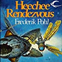Heechee Rendezvous Audiobook by Frederik Pohl Narrated by Oliver Wyman