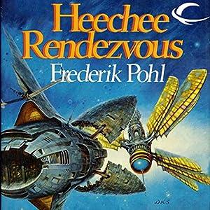 Heechee Rendezvous Audiobook