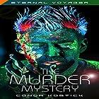 The Murder Mystery: Eternal Voyager Hörbuch von Conor Kostick Gesprochen von: Colin Jones