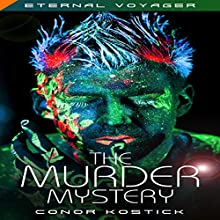 The Murder Mystery: Eternal Voyager Audiobook by Conor Kostick Narrated by Colin Jones