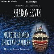 Murder Aboard the Choctaw Gambler: Jancy Dewhurst Mystery, Book 2 | Sharon Ervin