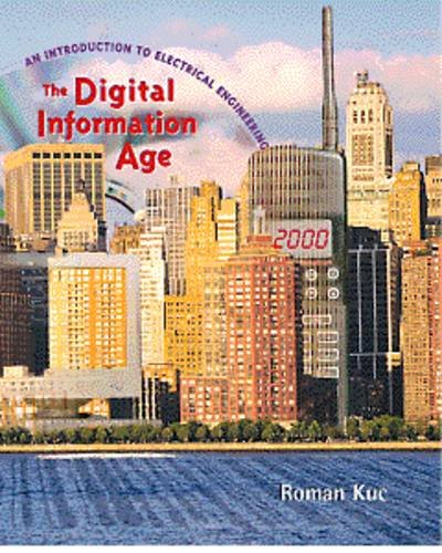 The Digital Information Age: An Introduction to Electrical Engineering